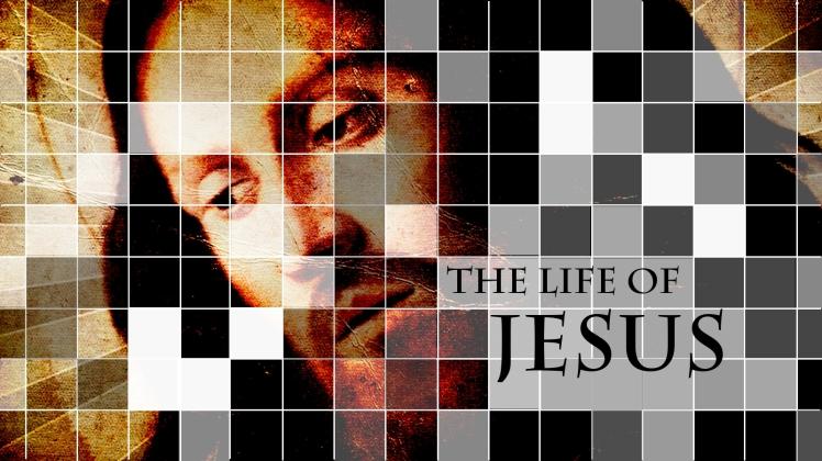 life-of-jesus-sermon-series